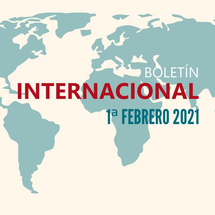 Boletín Internacional - 1ª quincena de febrero de 2021