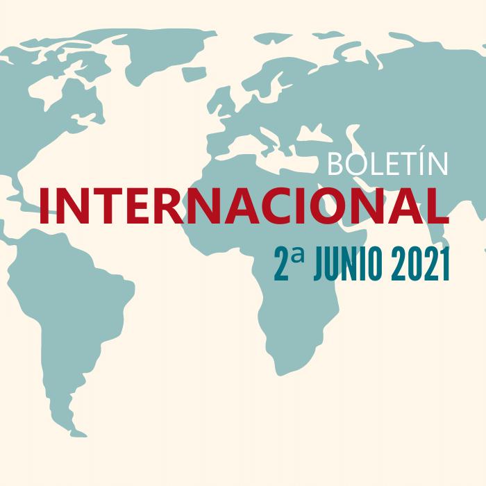 """Ilustración con el mapamundi y el texto: """"boletín internacional - 2ª junio 2021"""""""